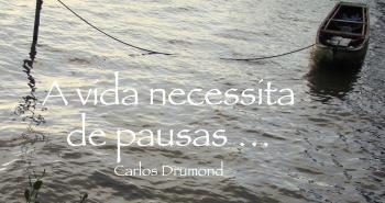 vida pausas - Drumond
